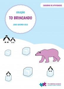 Capa do Caderno de Atividades da Coleção TO Brincando Jogo Quebra Gelo