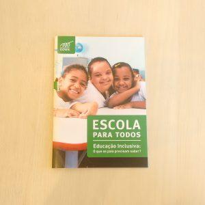 A cartilha Escola para todos traz informações sobre o direito ao acesso a educação inclusiva.