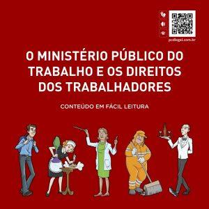 """Capa da cartilha """"O Ministério Público do Trabalho e os Direitos dos Trabalhadores – Conteúdo em fácil leitura"""", que tem como objetivo auxiliar no primeiro emprego das pessoas com deficiência intelectual."""