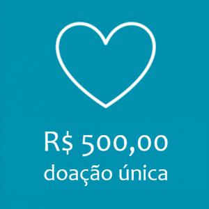 COTA ÚNICA - R$ 500,00