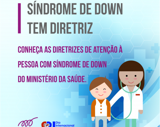 Síndrome de Down tem Diretriz