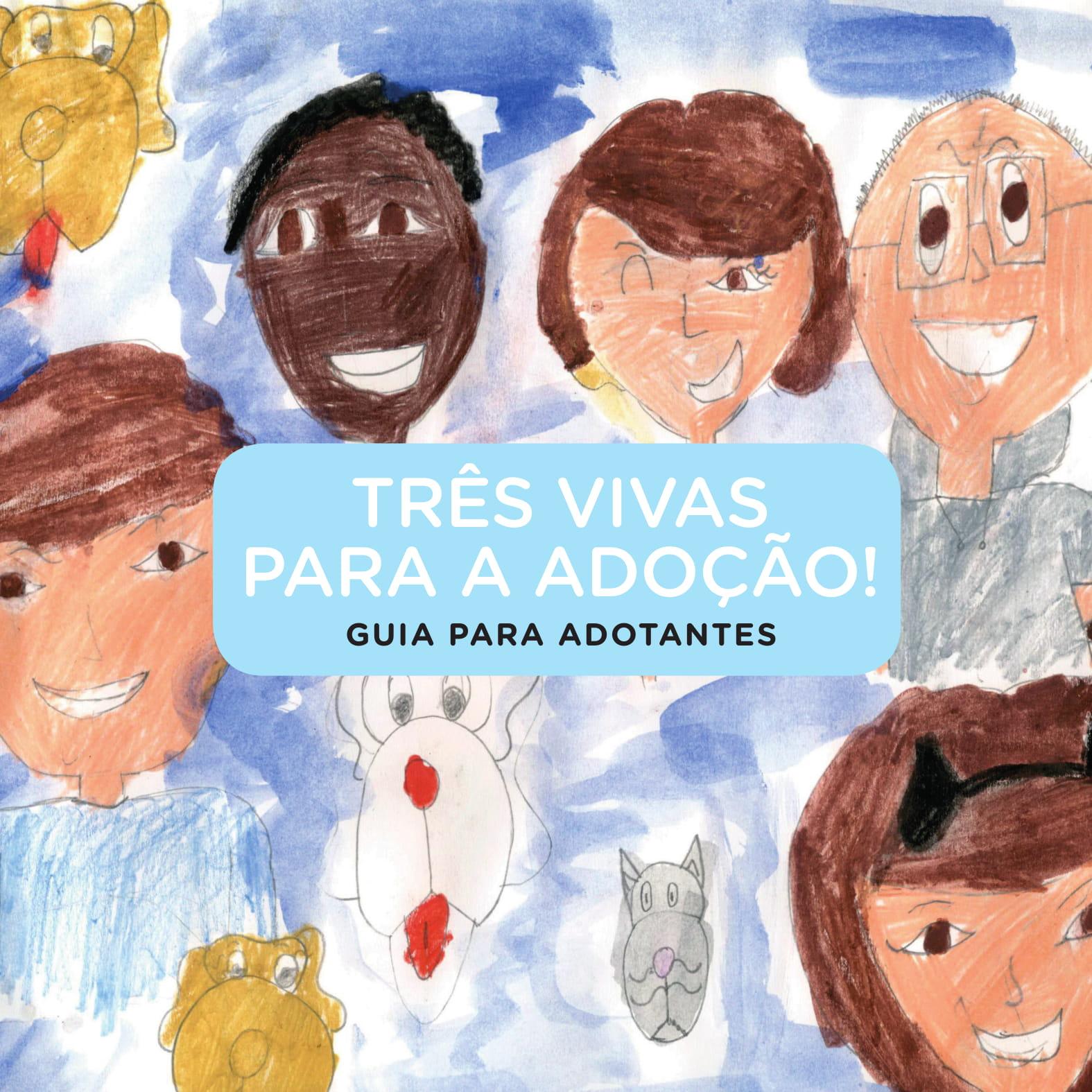 Desenho infantil com 3 criancas um homem, uma mulher e um cachorro - texto - três vivas para a adoção.
