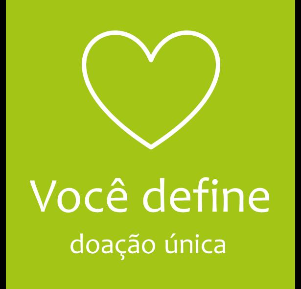 Você define a doação!