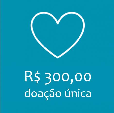 COTA UNICA - R$ 300,00