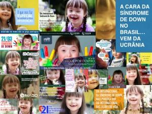 A cara da síndrome de Down no Brasil… vem da Ucrânia!