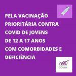 Vacinação de Covid para jovens de 12 a 17 anos com síndrome de Down